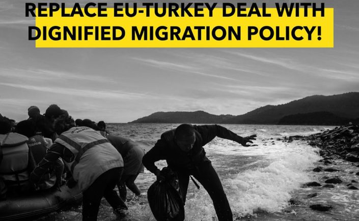 European Union - Turkey agreement it's not the Migration policy that we need!